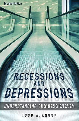 Recessions and Depressions By Knoop, Todd A.