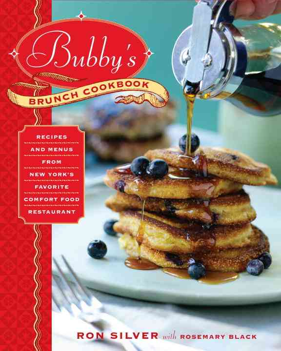 Bubby's Brunch Cookbook By Silver, Ron/ Black, Rosemary