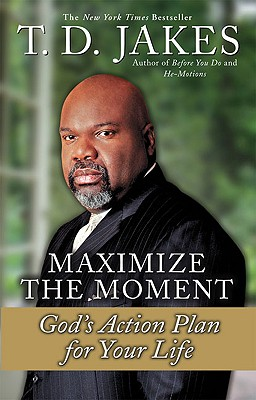 Maximize the Moment By Jakes, T. D.